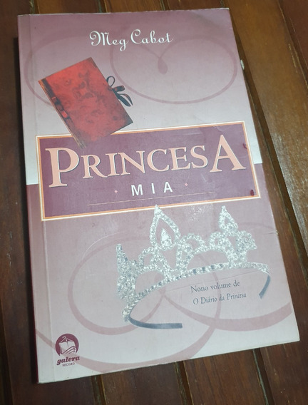 Livro A Princesa Mia - Meg Cabot