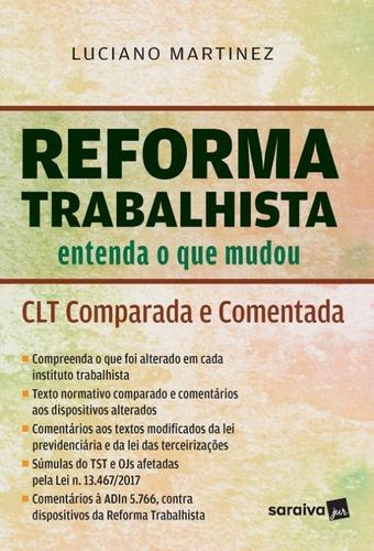 Reforma Trabalhista Entenda O Que Mudou - Saraiva - 1 Ed