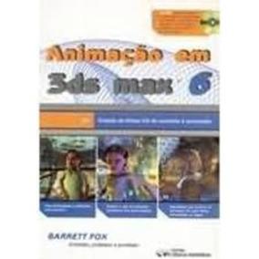 Livro Animação Em 3ds Max 6 Barrett Fox