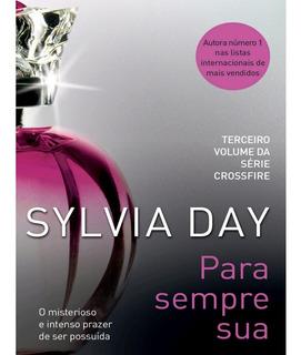 Livro Para Sempre Sua - Sylvia Day