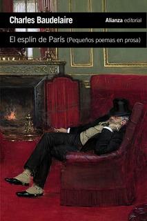 El Spleen De Paris, Charles Baudelaire, Ed. Alianza