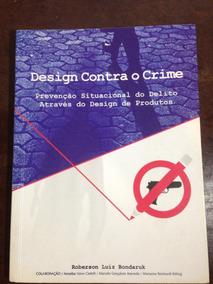 Design Contra O Crime - Roberson Luiz Bondaruk