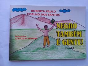 Livro Negro Também É Gente! -cordel.