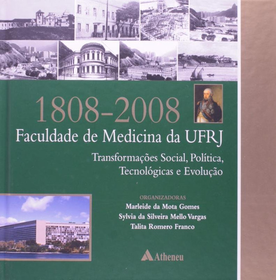 1808-2008 - Faculdade De Medicina Da Ufrj