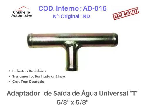 Adaptador De Saída De Água Universal  T  5/8  X 5/8