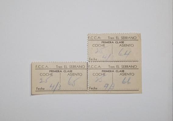 3 Boletos Antiguos Tren Ferrocarril F.c.c.a. El Serrano