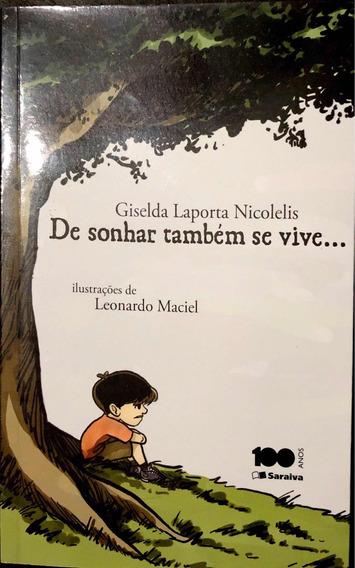 Livro De Sonhar Também Se Vive