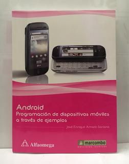 Android Programación De Dispositivos Móviles.. Amaro Soriano