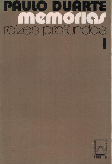 Livro Memórias Raízes Profundas (vol. 1) - Paulo Duarte