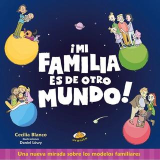 Mi Familia Es De Otro Mundo - Blanco - Libro - Uranito