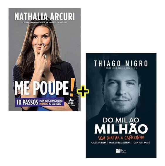 Kit Livro Me Poupe + Do Mil Ao Milhão Sem Cortar O Cafezinho