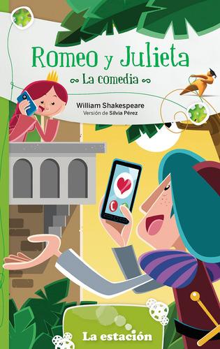 Imagen 1 de 1 de Romeo Y Julieta: La Comedia - Estación Mandioca -