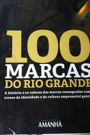 100 Marcas Do Rio Grande