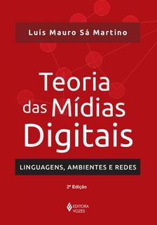 Teoria Das Midias Digitais - 02 Ed
