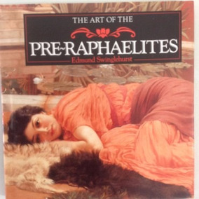 Livro The Art Of The Pre-raphaelites