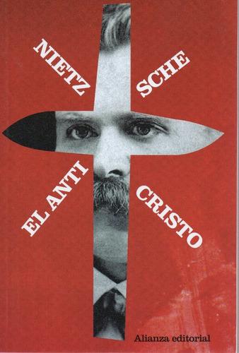 El Anticristo - Nietzsche - Alianza