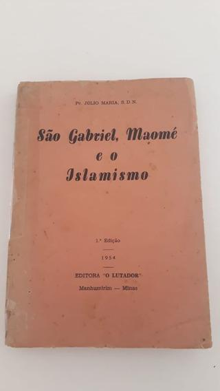São Gabriel , Maomé E O Islamismo = Livro Virgem De 1954