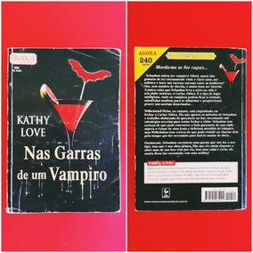 Livro Kathy Love - Nas Garras De Um Vampiro - Romance
