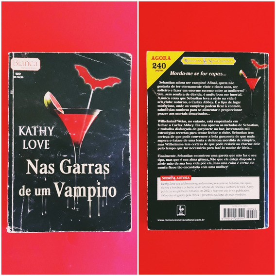 Livro Kathy Love Nas Garras De Um Vampiro - Romance
