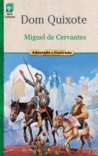 Dom Quixote - Col. O Prazer Da Leitura Miguel De Cervante