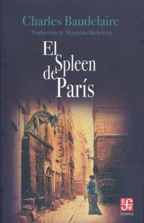El Spleen De Paris, Charles Baudelaire, Fce