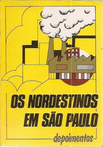 Nordestinos Em São Paulo, Os: Depoimento Oliveira, Antônia