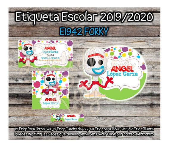Kit Imprimible Etiqueta Escolar E1942 Forky Toy Story