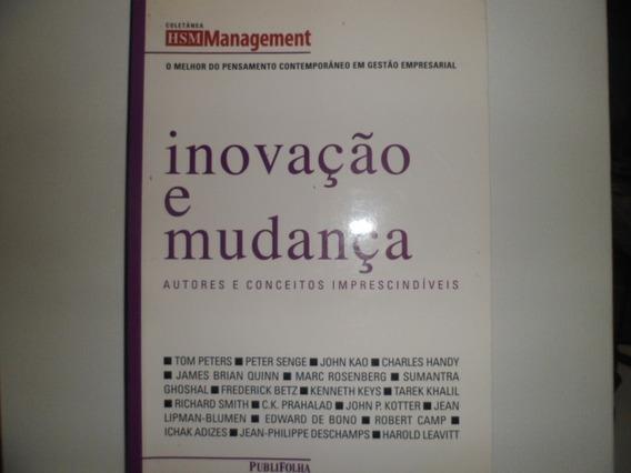 Inovação E Mudança Autores E Conceitos Imprescindíveis Usado