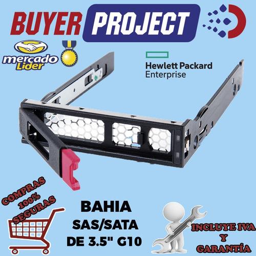 Adaptador Bahia De Disco Duro Servidor Hp G10 Sata/sas 3.5''