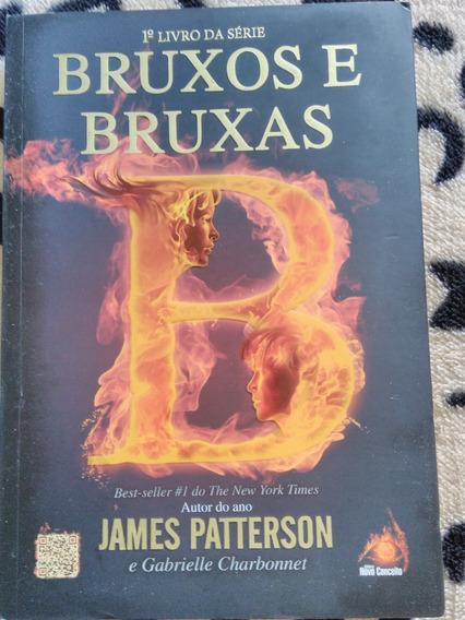Bruxos E Bruxas - James Patterson E Gabrielle Charbonnet