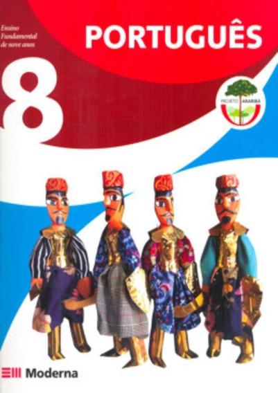 Projeto Arariba - Portugues 8º Ano / 7ª Serie