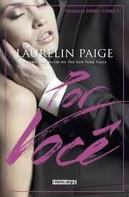 Livro Por Você Volume 1 Trilogia Fix Laurelin Paige