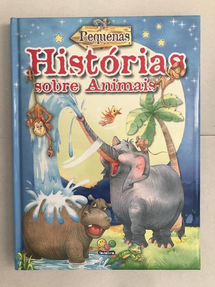 Livro Pequenas Historias Sobre Animais