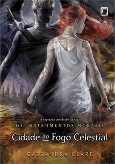 Cidade Do Fogo Celestial (vol.6 Os Instrumentos Mortais) - V