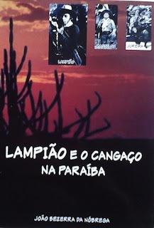 Lampião E O Cangaço Na Paraíba