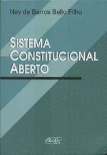 Sistema Constitucional Aberto: Teoria Do Conhecimento