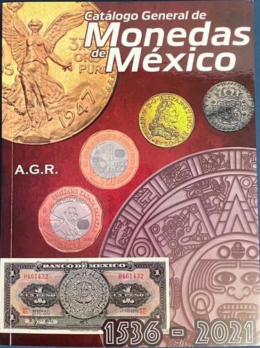 Imagen 1 de 4 de Catalogo De Monedas Y Billetes De Mexico 2021