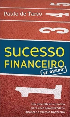 Livro Paulo De Tarso - Sucesso Financeiro