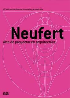 Arte De Proyectar En Arquitectura - Neufert, Ernst