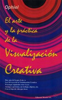 Arte Y Practica De La Visualización Creativa, Ophiel, Mirach