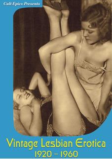 Dvd : Vintage Lesbian Erotica 1920-1960 (black & White)