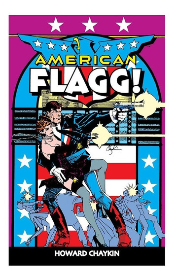 American Flagg Volume 1 Howard Chaykin