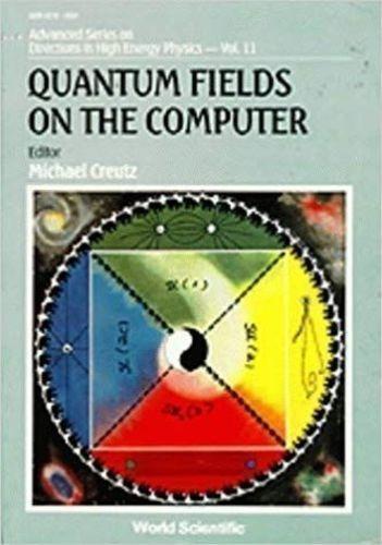 Livro Quantum Fields On The Computer Michael Creutz