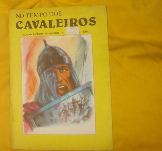 No Tempo Dos Cavaleiros Especial Invictus Nº 6