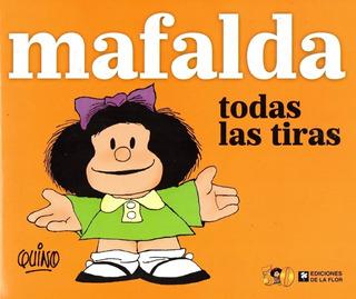 Mafalda Todas Las Tiras Quino Nuevo