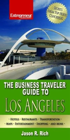 Business Traveler Guide To Los Angeles