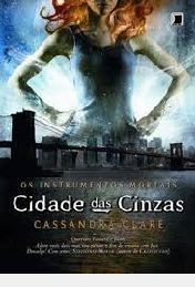 Os Instrumentos Mortais - Cidade Das Cin Cassandra Clare