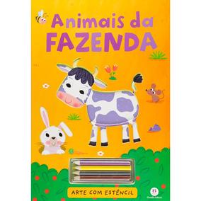 Livro Infantil Arte C/ Estêncil Animais Da Fazenda - Ciranda
