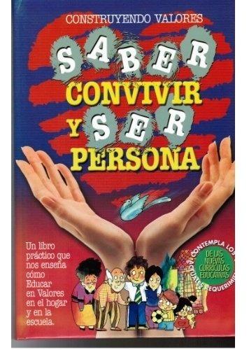 Saber Convivir Y Ser Persona - Gabaldon Flavio