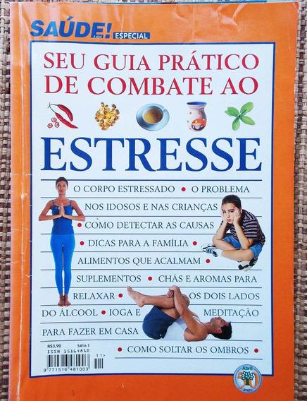Guia Prático De Combate Ao Estresse Revista Saúde Especial